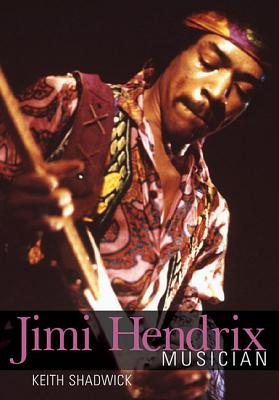 Jimi Hendrix By Shadwick, Keith